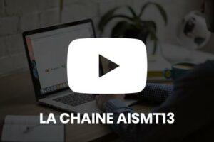 La chaîne You Tube de l'AISMT13