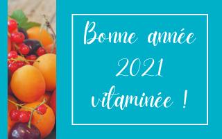 Bonne année 2021 vitaminée !