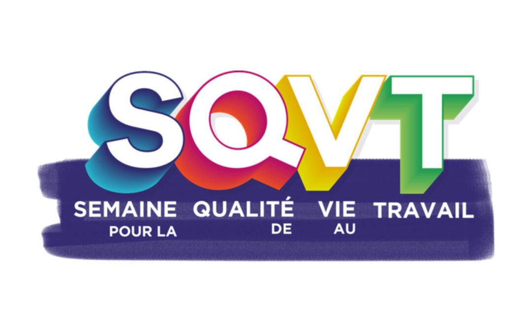 SQVT : Rendez-vous du 14 au 18 juin pour la Semaine de la Qualité de Vie au Travail